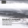 Cover of the album Babadjanian: Complete Works for Piano Solo