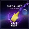 Cover of the album Club Bizarre - Single
