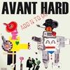 Cover of the album Avant Hard
