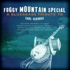 Cover of the album Foggy Mountain Special - A Bluegrass Tribute to Earl Scruggs