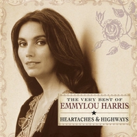 Cover of the track Heartaches & Highways: The Very Best of Emmylou Harris