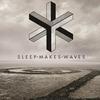 Cover of the album sleepmakeswaves