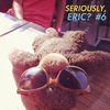 Couverture de l'album Seriously, Eric? #6