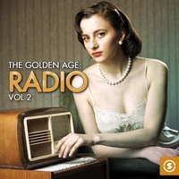 Cover of the track The Golden Age: Radio, Vol. 2