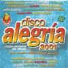 Cover of the album Disco Alegría 2001