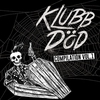 Cover of the album Klubb Död Compilation Vol. 1
