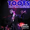 Couverture de l'album Toots & The Maytals: Time Tough - The Anthology