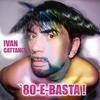Cover of the album 80 e basta !
