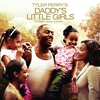 """Couverture de l'album Tyler Perry's """"Daddy's Little Girls"""" - Music Inspired By the Film"""