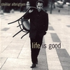 Cover of the album Life Is Good