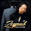 Cover of the album I No Go Die - Single