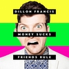 Couverture de l'album Money Sucks, Friends Rule
