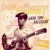 Cover of the album Reggae Anthology: Sugar Minott - Hard Time Pressure