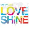 Couverture de l'album Love Shine - EP