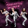 Couverture de l'album Mars Needs Women