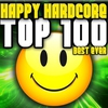 Cover of the album Happy Hardcore Top 100 Best Ever