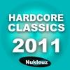 Couverture de l'album Nukleuz Hardcore Classics 2011