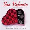 Couverture de l'album San Valentin - Canciones de Amor / Digital Compilation