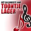Couverture de l'album Het Allerbeste Van Toontje Lager (Top 20)