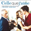 Couverture de l'album Celle que j'aime (Bande originale du film)