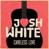 Couverture de l'album Careless Love