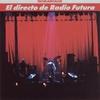 Couverture de l'album El Directo de Radio Futura - La Escuela de Calor