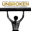 Cover of the album Unbroken: Original Motion Picture Soundtrack