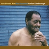 Cover of the album You Better Run: The Essential Junior Kimbrough
