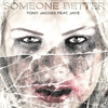 Couverture de l'album Someone Better (feat. Jaye) - Single