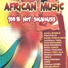 Cover of the album African Music: 100% Hot Soukouss