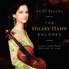 Cover of the album In 27 Pieces: The Hilary Hahn Encores