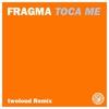 Couverture de l'album Toca Me (twoloud Remix) [Remixes] - Single