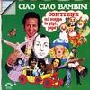 Couverture de l'album Ciao ciao bambini
