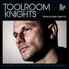 Couverture de l'album Toolroom Knights (Mixed by Mark Knight 3.0)