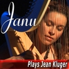Cover of the album Janu Plays Jean Kluger
