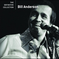 Couverture du titre The Definitive Collection: Bill Anderson