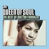 Couverture de l'album Queen of Soul: The Best of Aretha Franklin