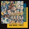 Couverture de l'album One More, Twice