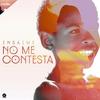 Cover of the album No Me Contesta - Single