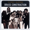 Cover of the album Classic Masters: Brass Construction