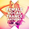 Cover of the album Female Vocal Trance Anthems