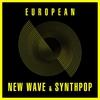 Couverture de l'album European New Wave & Synthpop