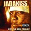 Couverture de l'album Kiss tha Game Goodbye