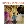 Cover of the album Inner Dialogue (Remastered)