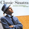 Couverture de l'album Classic Sinatra: His Great Performances 1953-1960