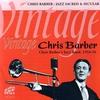 Couverture de l'album Vintage Chris Barber - Jazz Sacred and Secular
