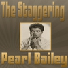 Couverture de l'album The Staggering Pearl Bailey