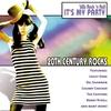 Couverture de l'album 20th Century Rocks: 60's Rock 'n Roll - It's My Party (Re-Recorded Versions)