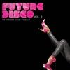 Couverture de l'album Future Disco, Vol. 2