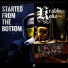 Couverture de l'album Started From The Bottom / Krabbenkoke Tape (Deluxe Version)
